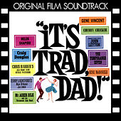 Play & Download It's Trad Dad (Original Film Soundtrack) by Various Artists | Napster