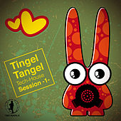Play & Download Tingel Tangel, Vol.1 - Tech House Session by Various Artists | Napster
