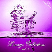 Lounge Collection, Vol. 3 by Various Artists