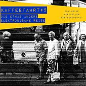 Play & Download Kaffeefahrt #5 - Die etwas andere elektronische Reise by Various Artists | Napster