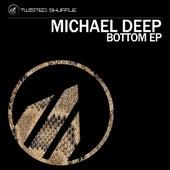Bottom by Michael  Deep