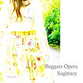Play & Download Sagittary (Remastered) by Beggars Opera | Napster
