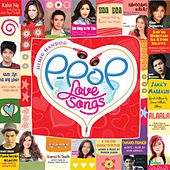 Play & Download Himig Handog P-Pop Love Songs by Various Artists | Napster