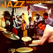 Play & Download Jazz Masquerade by Various Artists | Napster