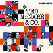 Ted Mcnabb & Co. Big Band Swing by Various Artists