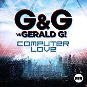 Play & Download Computer Love by G&G | Napster
