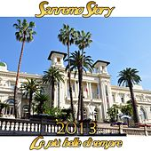 Play & Download Sanremo Story 2013 (Le più belle di sempre) by Various Artists | Napster