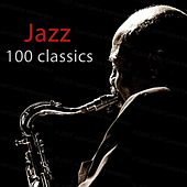 Jazz 100 Classics von Various Artists