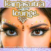 Play & Download Kamasutra Lounge (Smooth and Sexy India Chillout Grooves With Spicy Flavor) by Various Artists | Napster