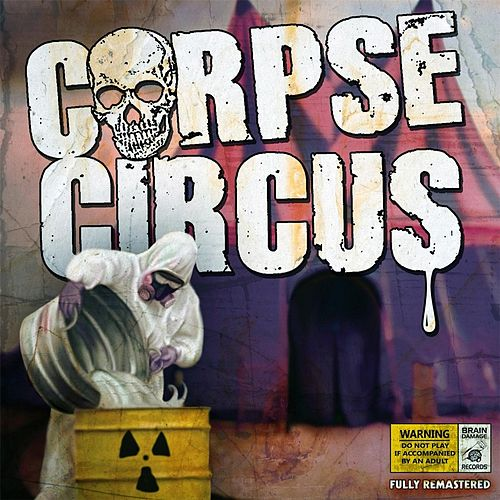 Play & Download Corpse Circus by Corpse Circus | Napster