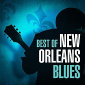 Play & Download Best of New Orleans Blues by Various Artists | Napster