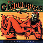Play & Download Sold For A Smile by The Gandharvas | Napster