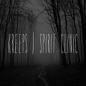 Play & Download Spirit Clinic by Kreeps | Napster