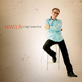 Play & Download Simplemente by Manolin, El Medico De La Salsa | Napster