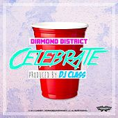 Play & Download Celebrate by Diamond District | Napster