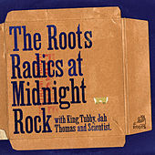 The Roots Radics At Midnight Rock by Roots Radics