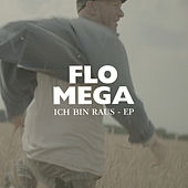 Play & Download Ich bin raus by Flo Mega | Napster