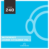 Musicheads Lounge Catalogue, Vol. 1 by Various Artists