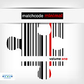 Matchcode Minimal, Vol. 1 by Various Artists