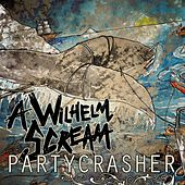Play & Download Partycrasher by A Wilhelm Scream | Napster