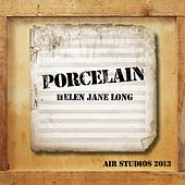 Porcelain (Air Studios 2013) by Helen Jane Long