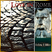 Love in Rome (Deluxe Edition) by Various Artists