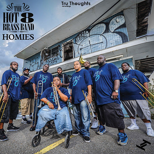 Play & Download Homies by Hot 8 Brass Band | Napster