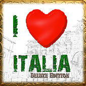 I Love Italia: Italian Lounge & Chill Out at Its Best (Deluxe Edition) by Various Artists