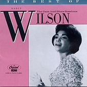 The Jazz And Blues Sessions by Nancy Wilson
