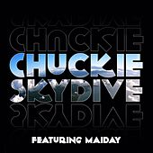 Play & Download Skydive Remixes by Chuckie | Napster