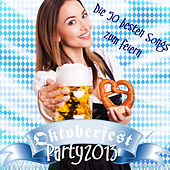 Play & Download Oktoberfest Party 2013 - Die 50 besten Songs zum feiern by Various Artists | Napster