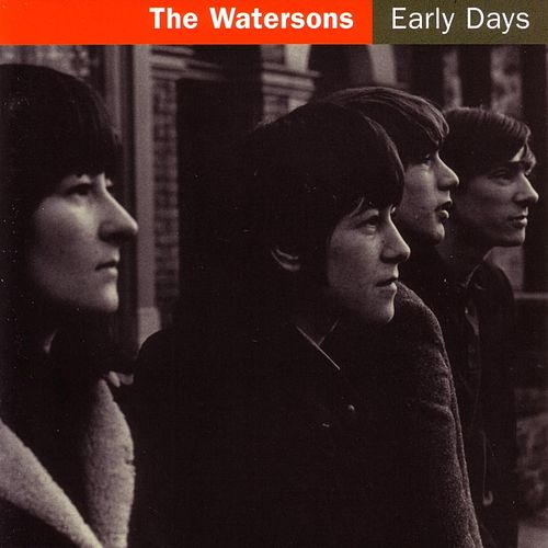 Early Days by The Watersons