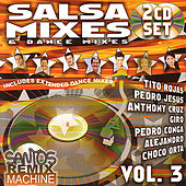Play & Download Salsa Mixes & Dance Mixes Vol. 3 by Various Artists | Napster