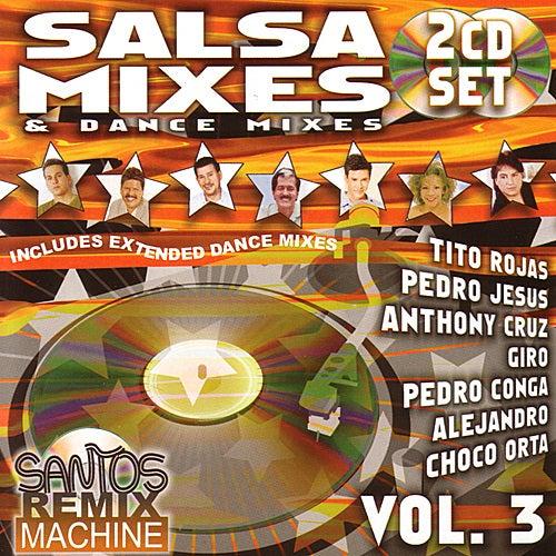 Play & Download Salsa Mixes & Dance Mixes Vol. 3 by Various Artists | Napster