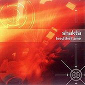 Play & Download Shakta 2 Remixes by Various Artists | Napster