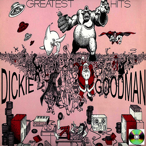 Play & Download Dickie Goodman Greatest Hits by Dickie Goodman | Napster