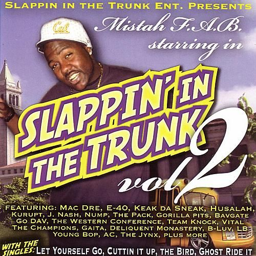 Play & Download Slappin' In The Trunk Vol. 2 by Various Artists | Napster