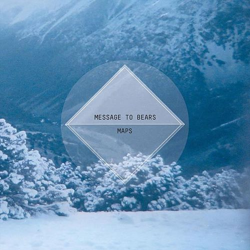 Play & Download Maps by Message To Bears | Napster