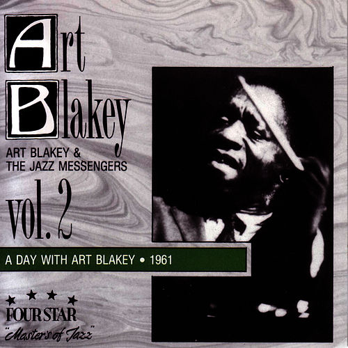 Play & Download A Day With Art Blakey 1961 Vol.2 by Art Blakey | Napster
