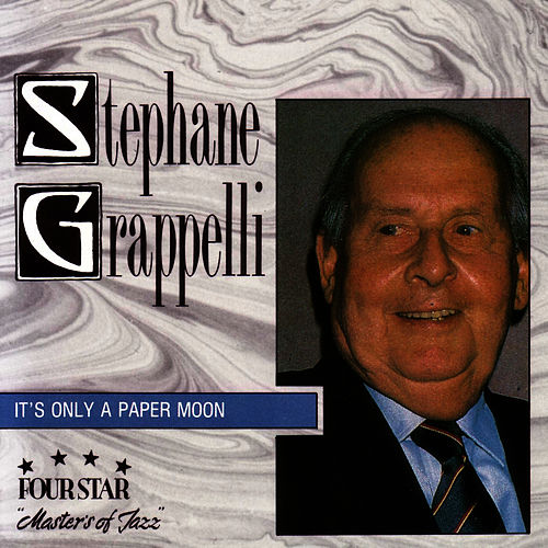 Play & Download It's Only a Paper Moon by Stephane Grappelli | Napster