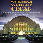 The American Symphonic Organ by Jean-Baptiste Robin