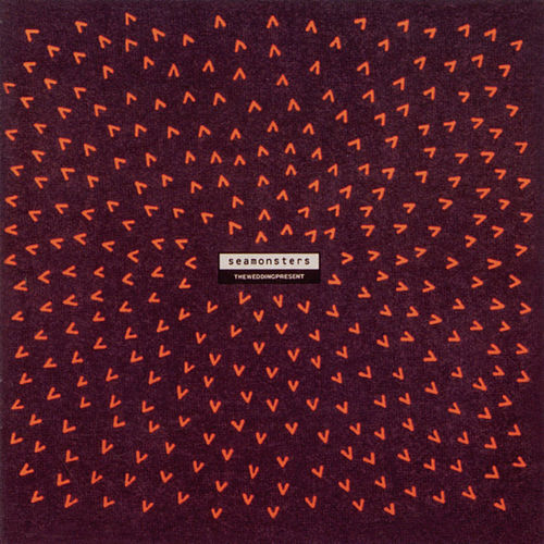 Seamonsters by The Wedding Present