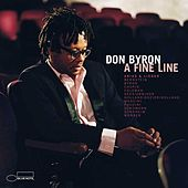 Play & Download A Fine Line: Arias & Lieder by Don Byron | Napster