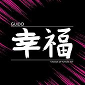Play & Download Moods Of Future Joy by Guido | Napster