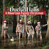 Play & Download Duck The Halls: A Robertson Family Christmas by The Robertsons | Napster