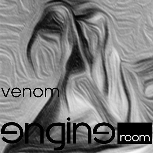 Play & Download Venom by The Engine Room | Napster