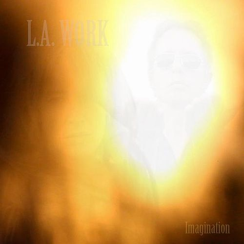 Play & Download Imagination (Radio Edit) by L.A. Work | Napster