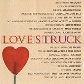 Play & Download Love Struck by Various Artists | Napster