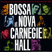 Bossa Nova At Carnegie Hall by Various Artists