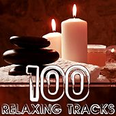 Play & Download 100 Relaxing Tracks (For Meditation & Relaxation) by Various Artists | Napster